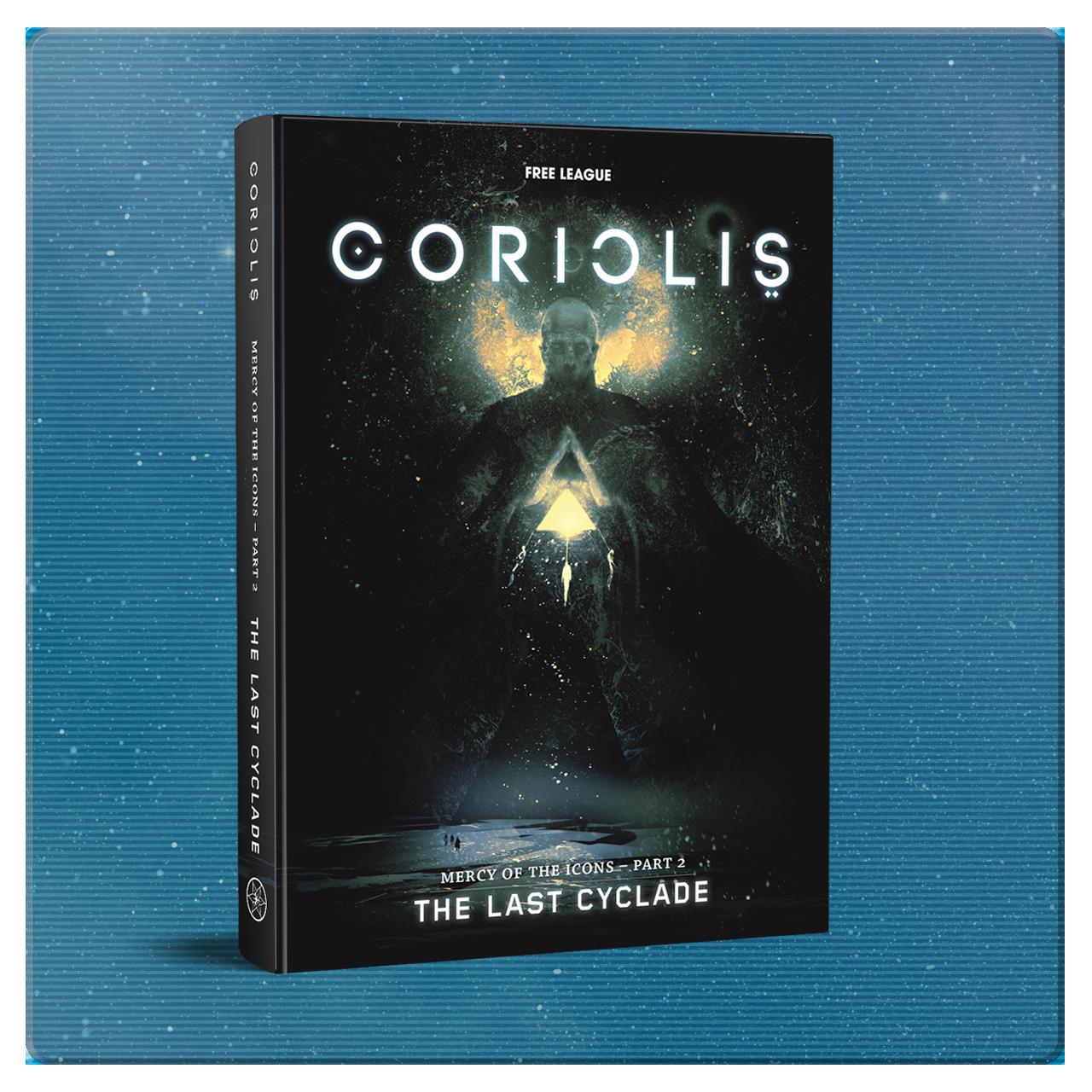 CORIOLIS - THE LAST CYCLADE